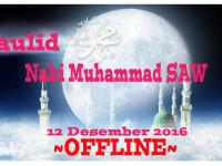 OFFLINE 12 DESEMBER 2016 (MEMPERINGATI MAULID NABI MUHAMMAD SAW)
